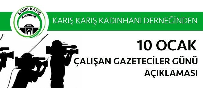 KARIŞ KARIŞ KADINHANI DERNEĞİ'NDEN GAZETECİLER GÜNÜ KUTLAMASI